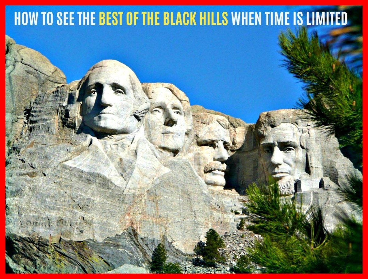 How to see the best of the Black Hills when your travel time is limited.