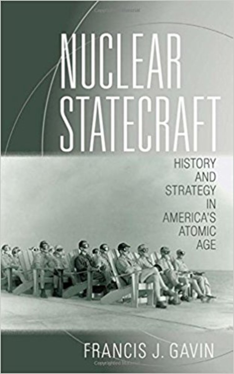 "Francis Gavin's famous book, ""Nuclear Statecraft."""