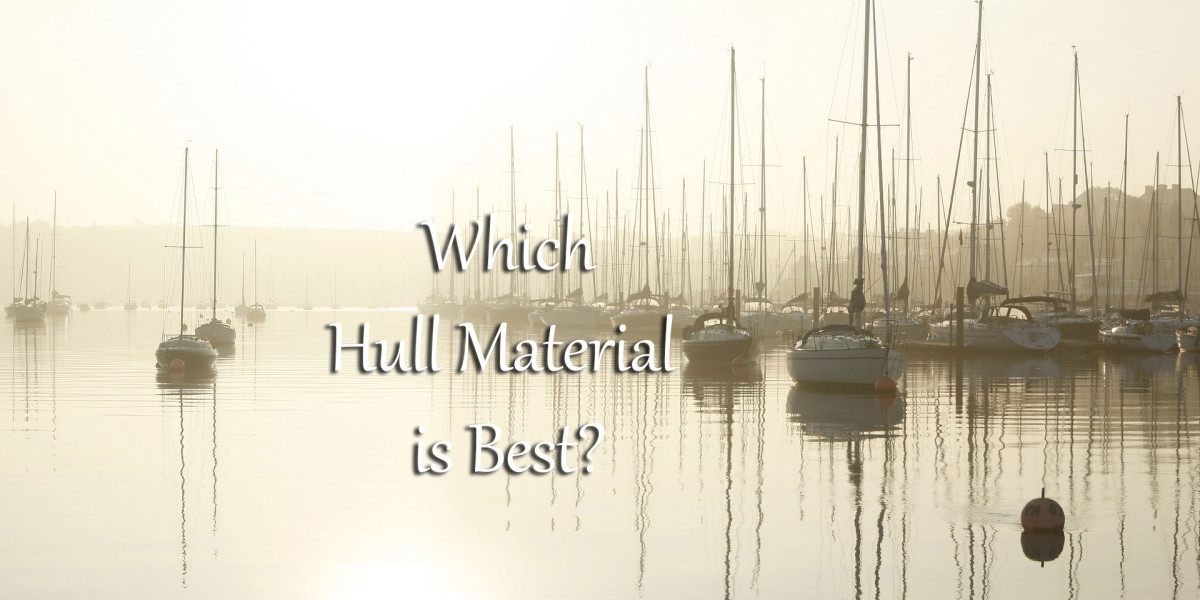 Which Is the Best Boat Hull Material? | SkyAboveUs