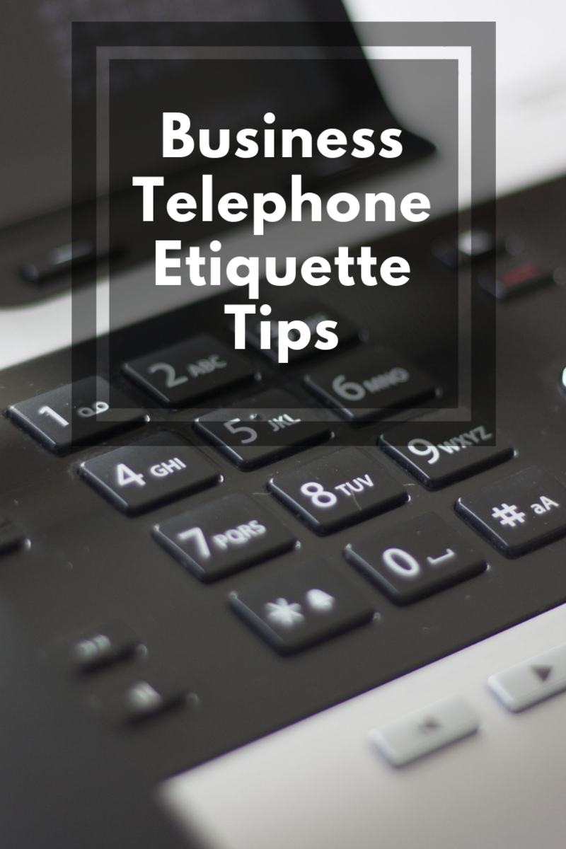 Proper Business Telephone Etiquette Tips