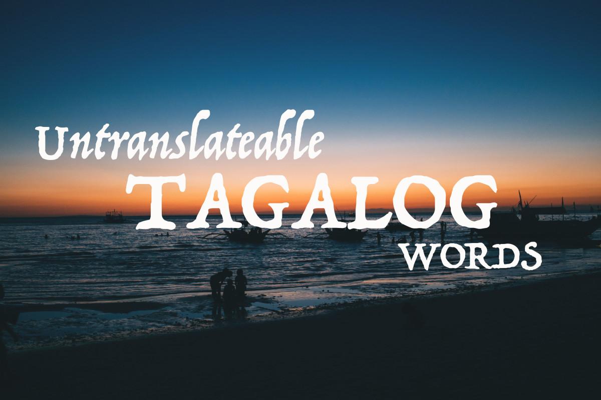 6 Untranslatable Tagalog Words Explained
