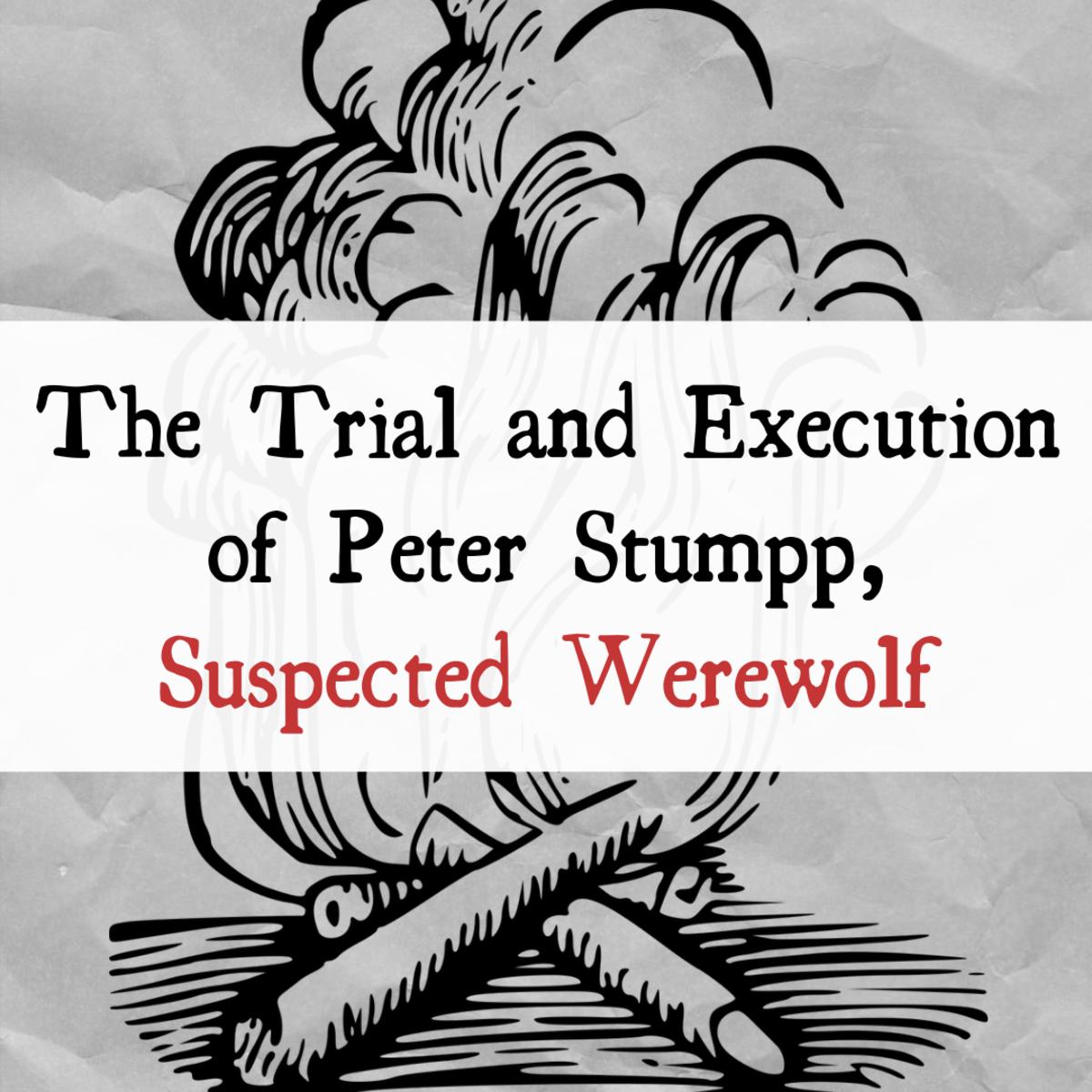 Peter Stumpp: The Werewolf of Bedburg