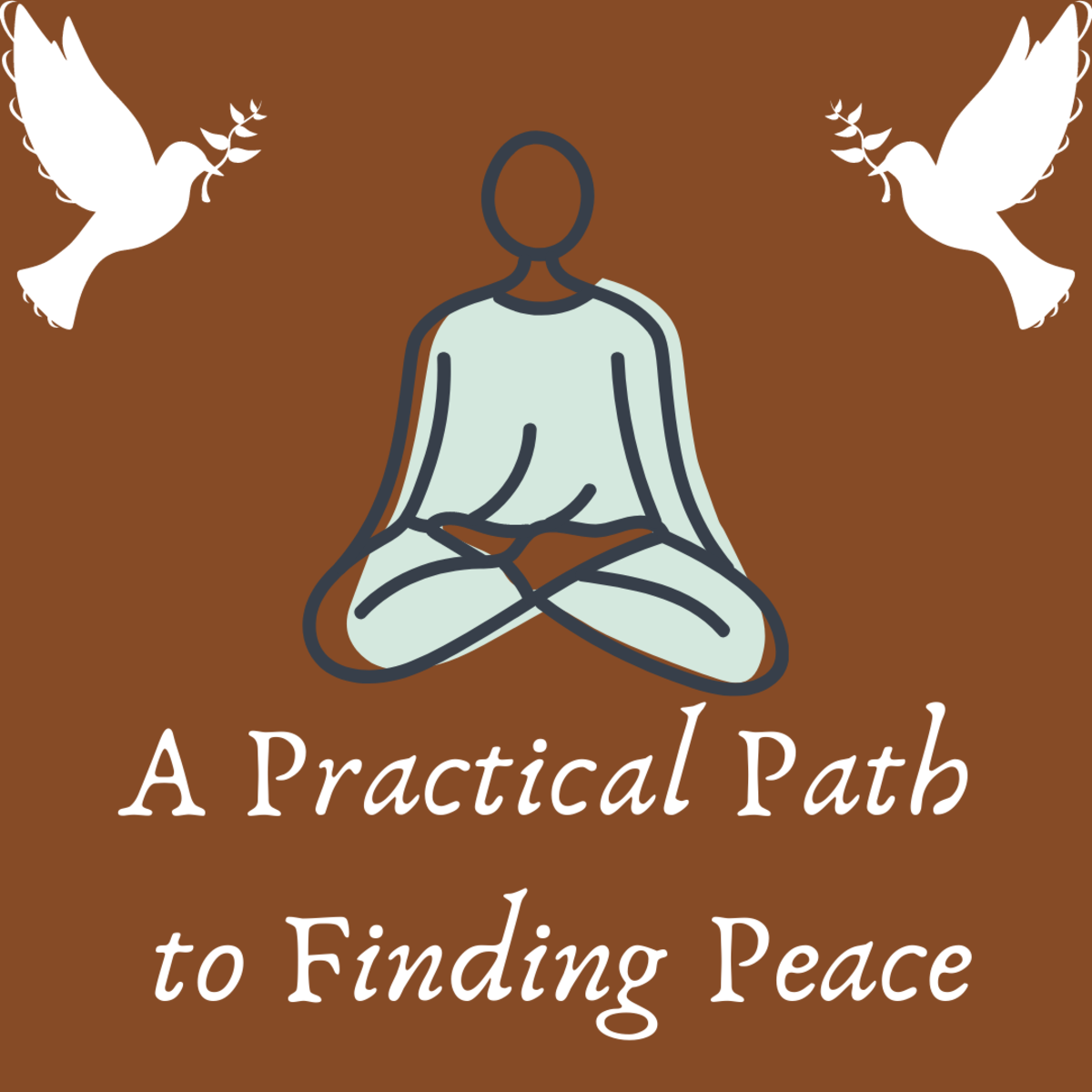 Read on to learn about a practical path to finding peace.