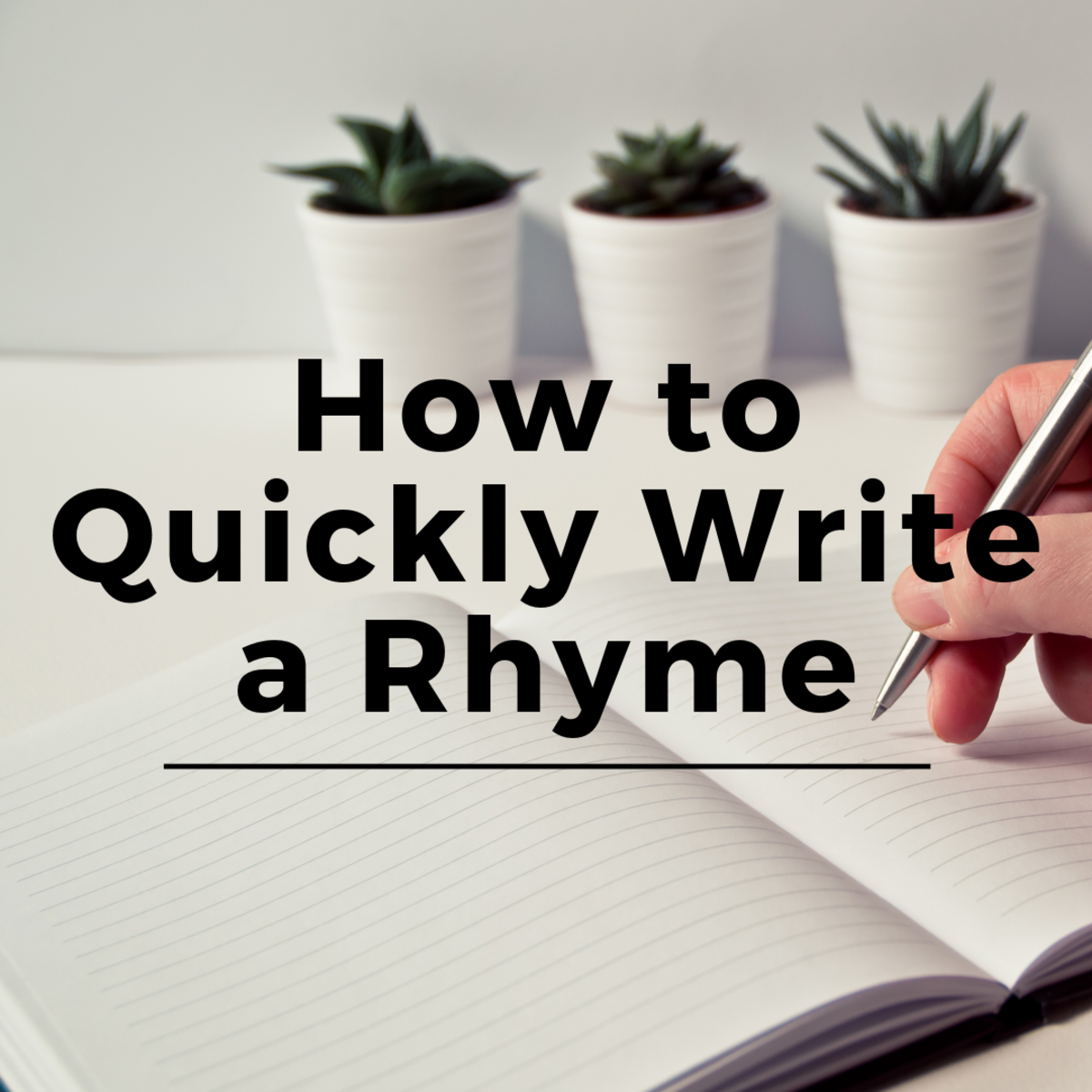How to Quickly Write a Rhyme