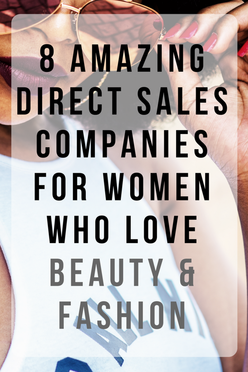 8 Direct Sales Jobs for Women Who Love Beauty & Fashion (That Aren't LuLaRoe!)