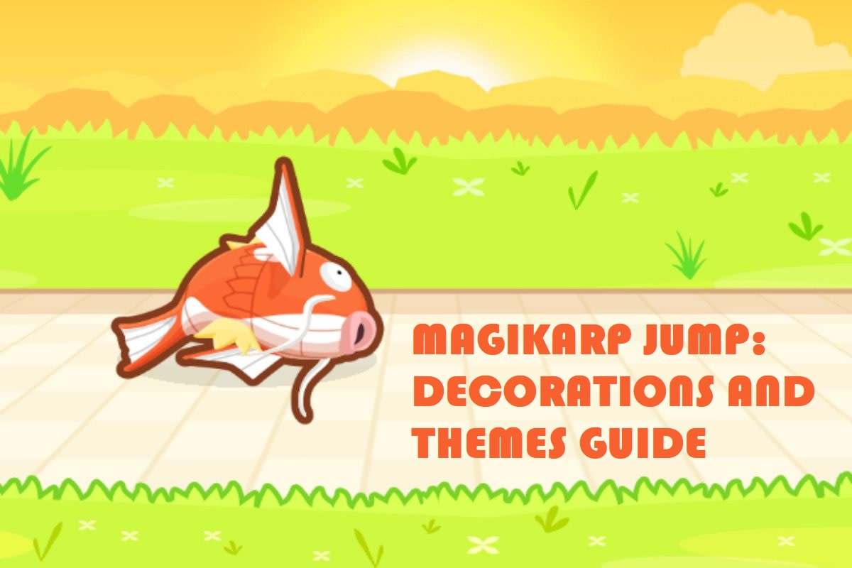 Magikarp Jump: Decorations and Themes Guide