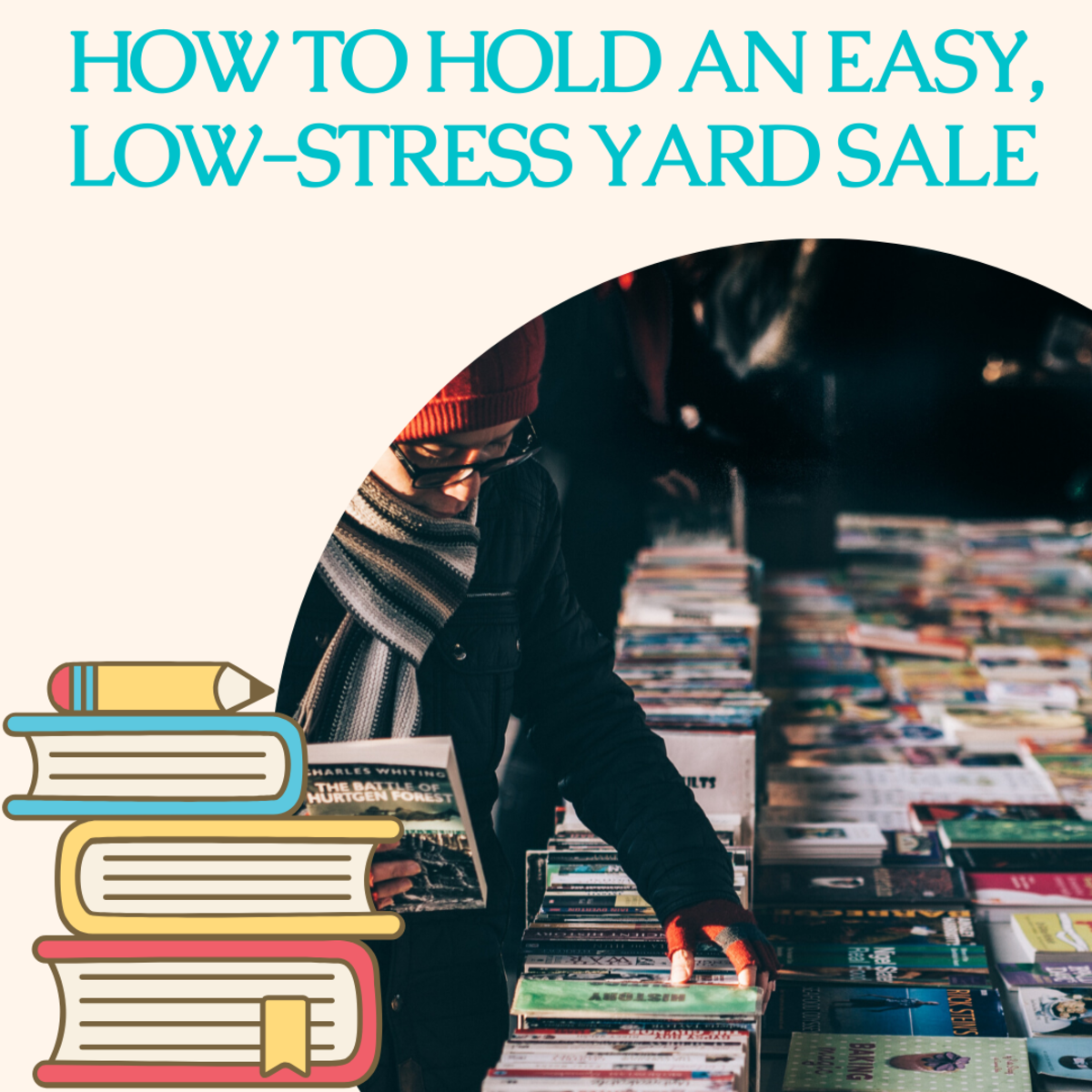 How to Hold an Easy, Low-Stress Yard Sale