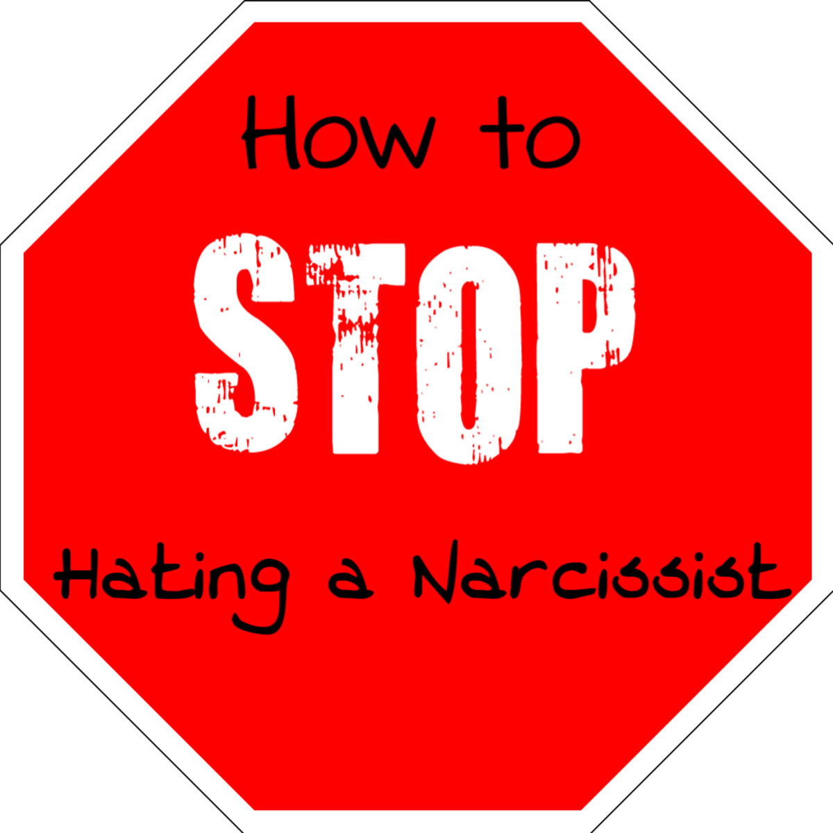 How to Stop Hating a Narcissist and Move On