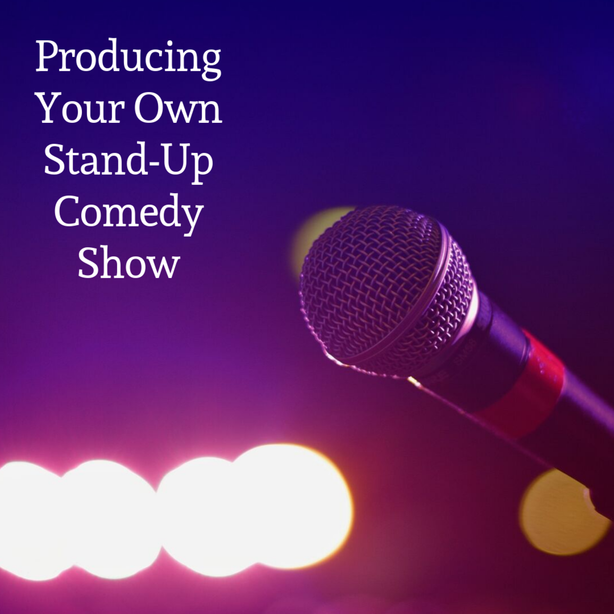 This article will breakdown how to produce your own stand-up comedy show.