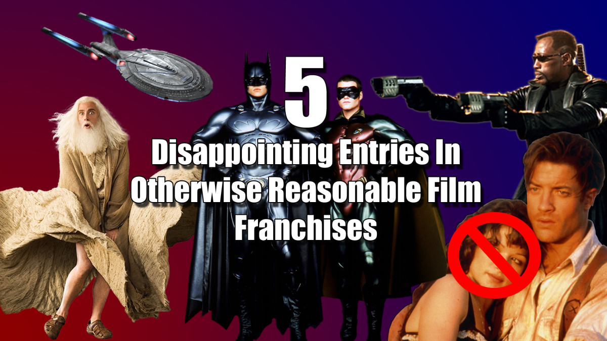 5-disappointing-entries-in-otherwise-reasonable-film-franchises
