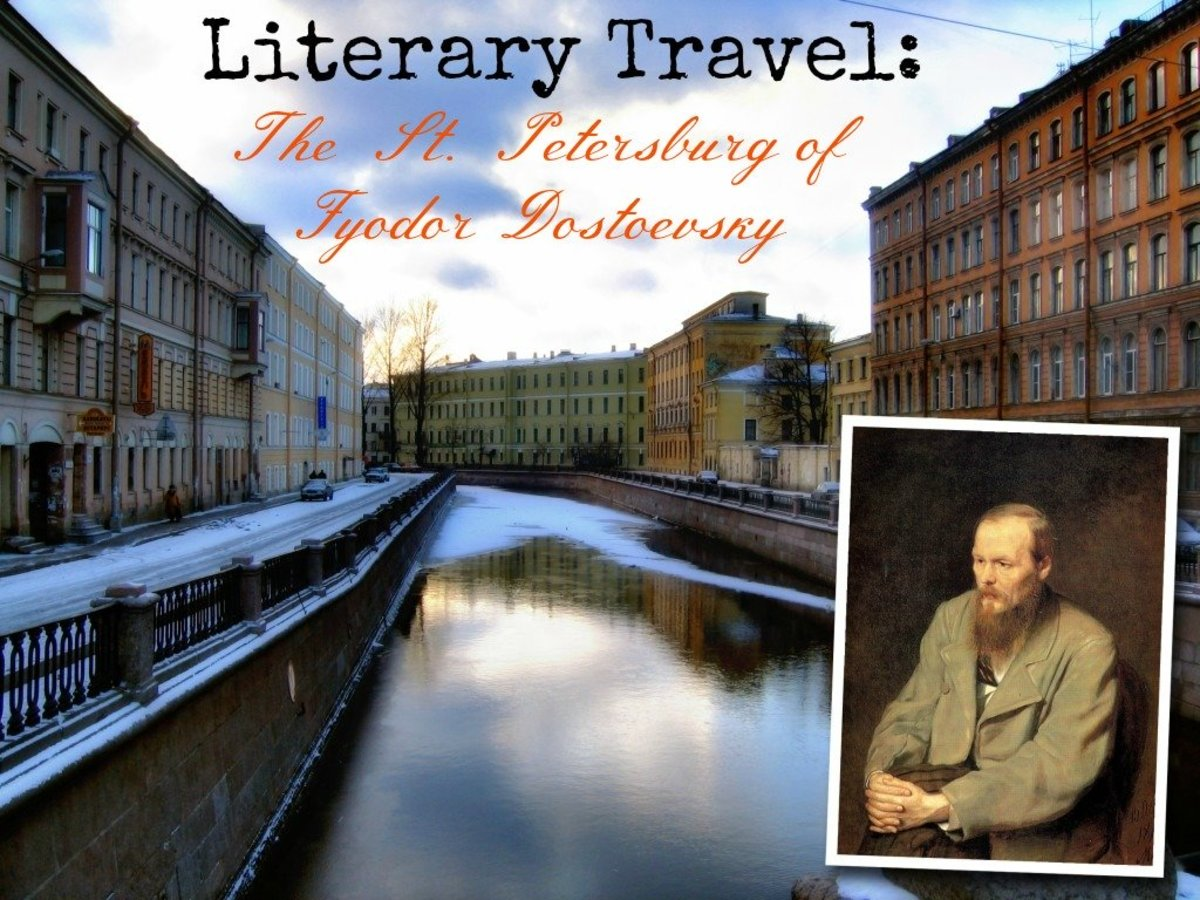 Literary Travel: The St. Petersburg of Fyodor Dostoevsky