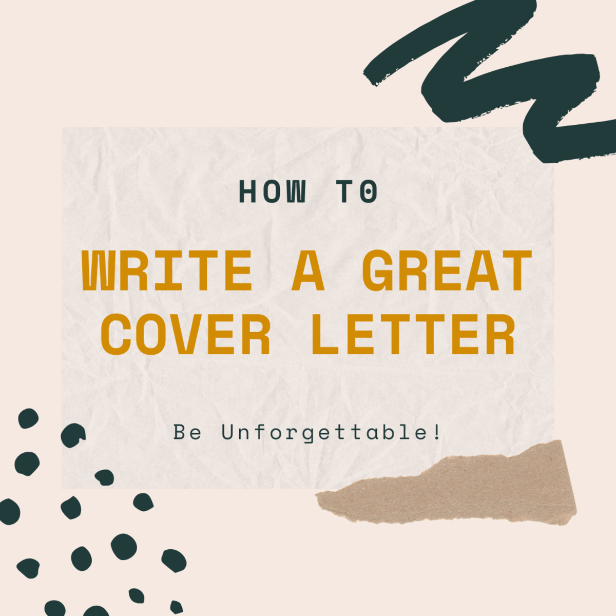 How to Write an Unforgettable Cover Letter