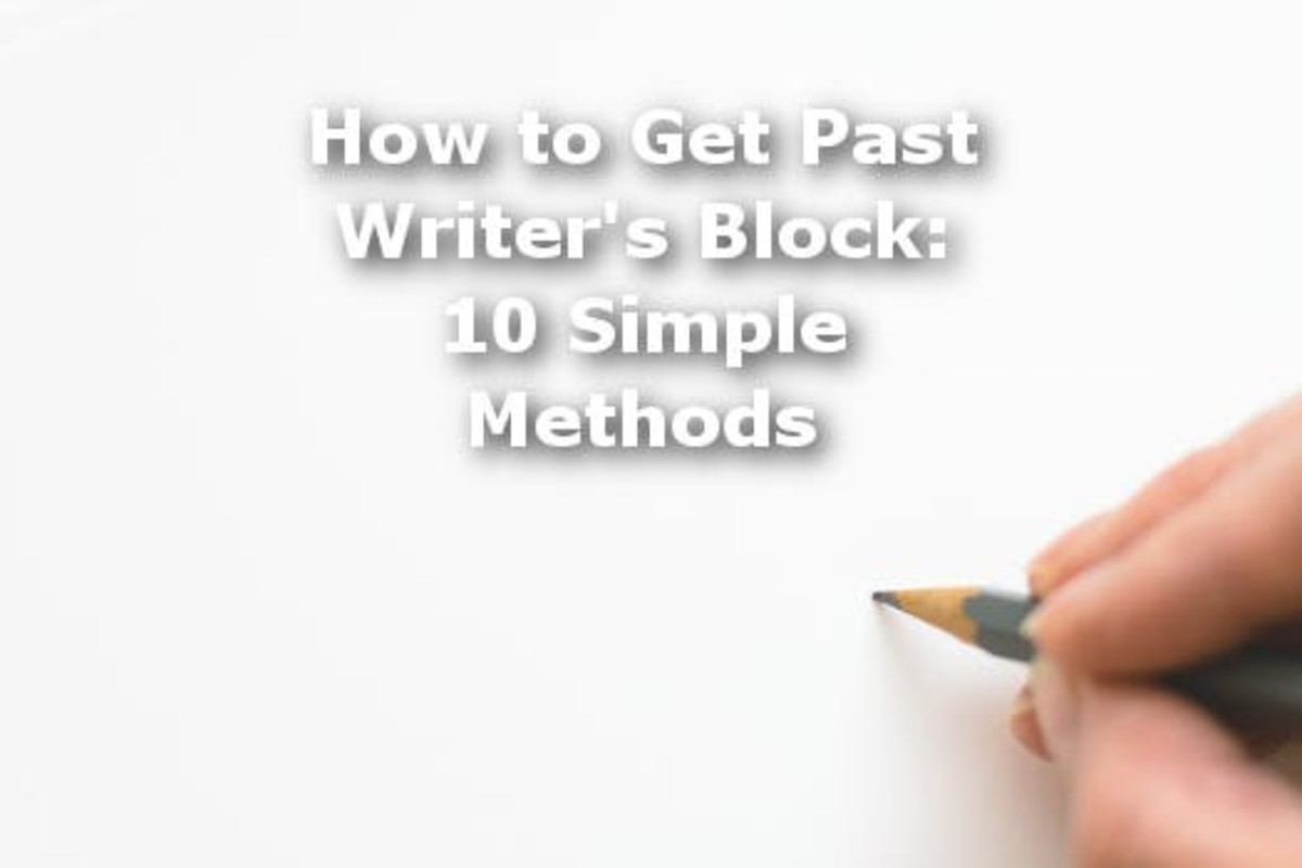 How to Get Past Writer's Block: 10 Simple Methods
