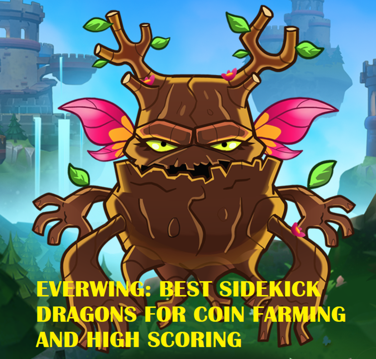 EverWing: Best Sidekick Dragons for Coin Farming and High Scoring