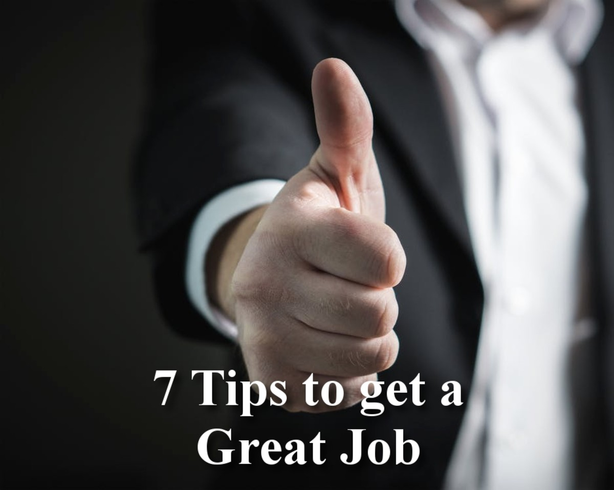7 Tips to Get a Great Job