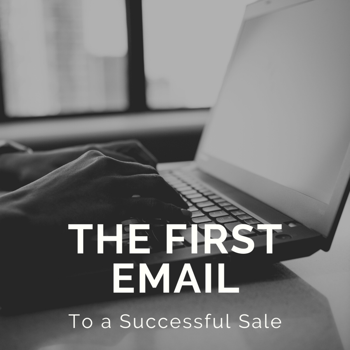 How to Write the First Email to a Successful Sale