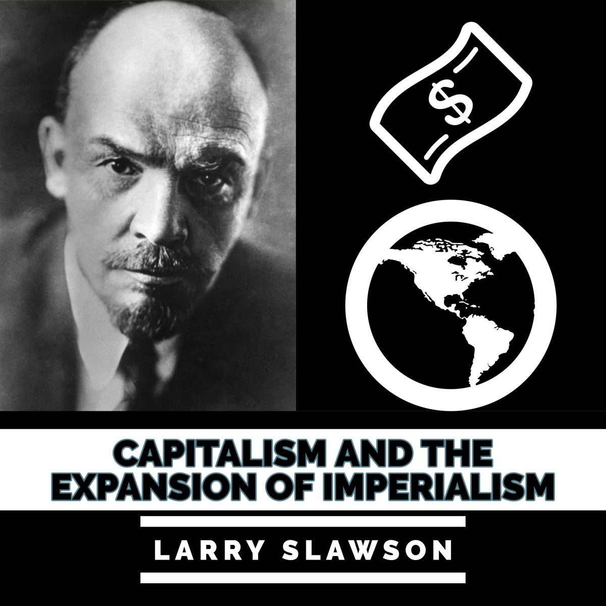 Capitalism and the Expansion of Imperialism.