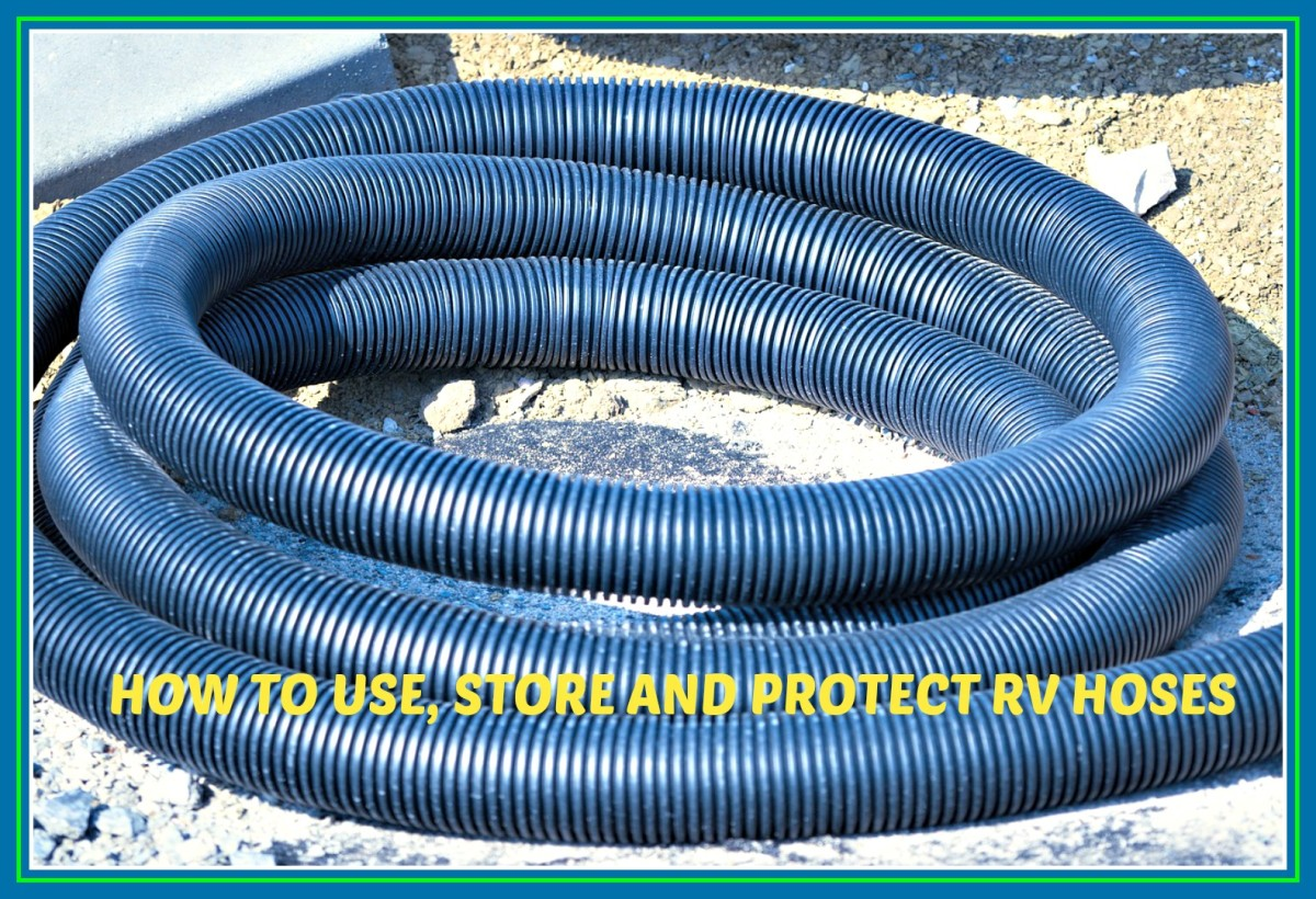 It's important to learn the best methods for using, storing and protecting your RV's hoses.