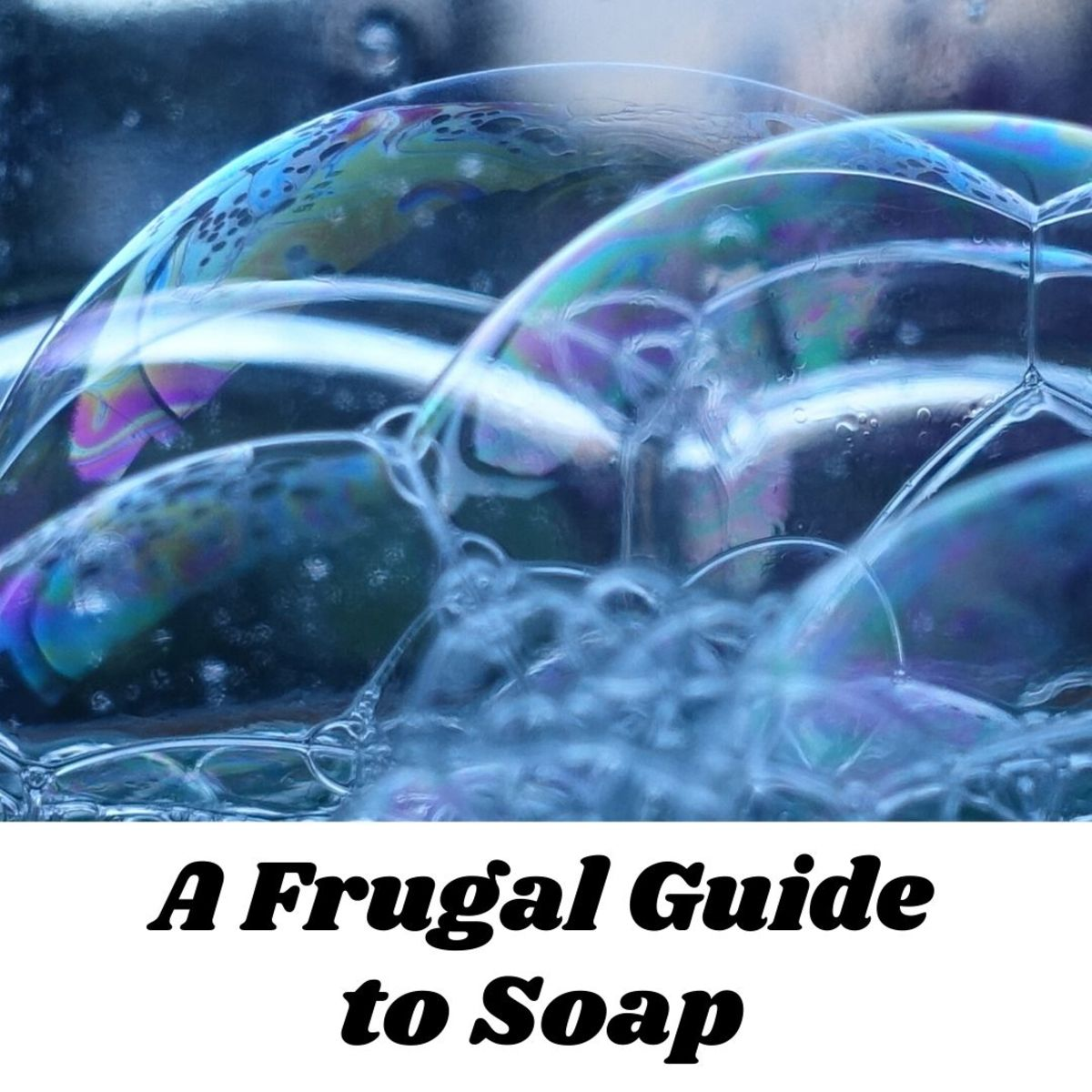 Learn all about soaps and cleaners you need on a budget