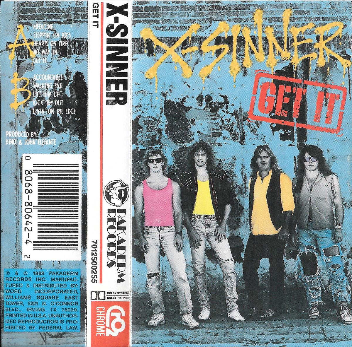 "X-Sinner ""Get It"" cassette cover, 1989 (Kids, ask your parents what ""cassettes"" were.)"