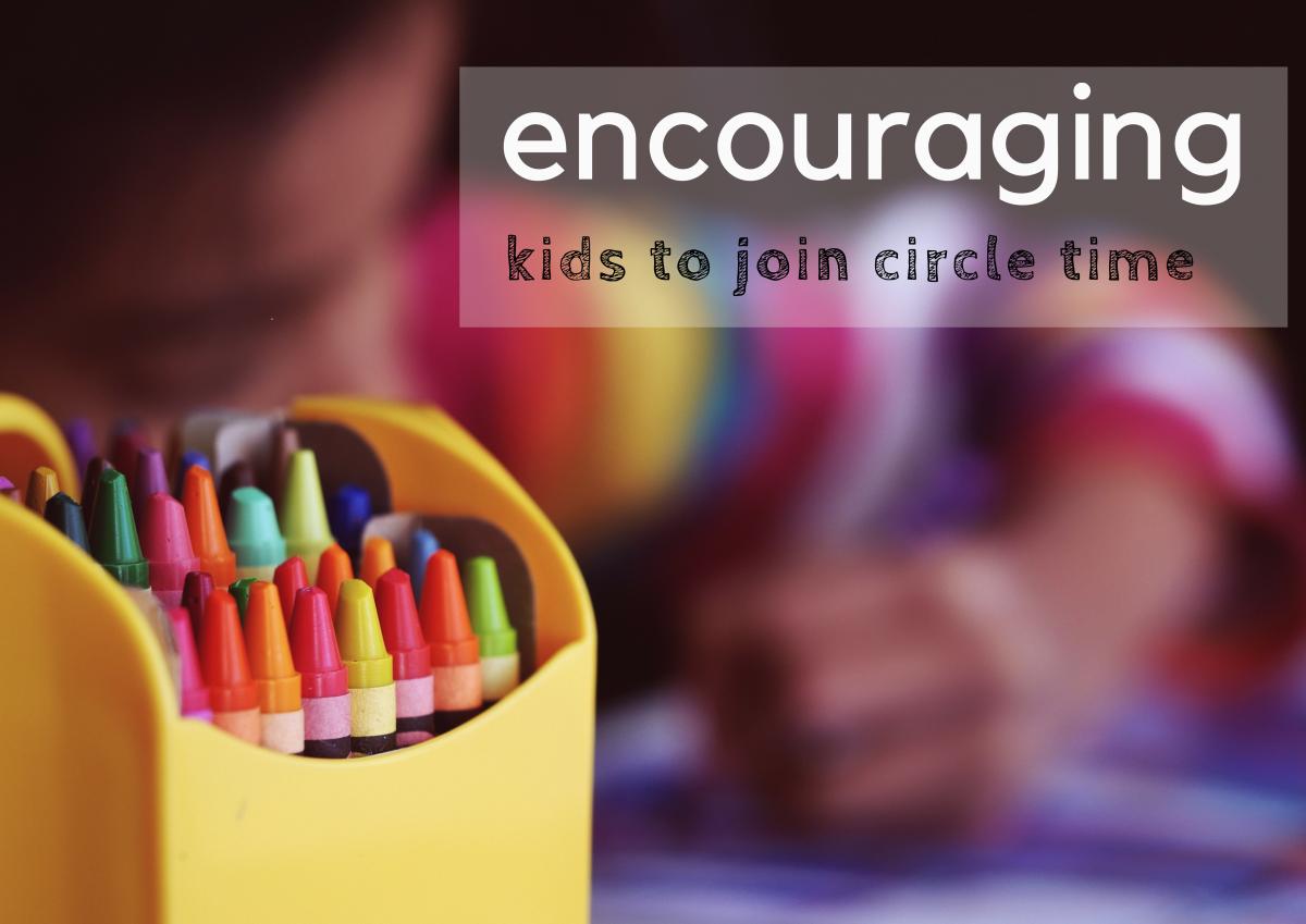 Circle time should be both fun and educational.