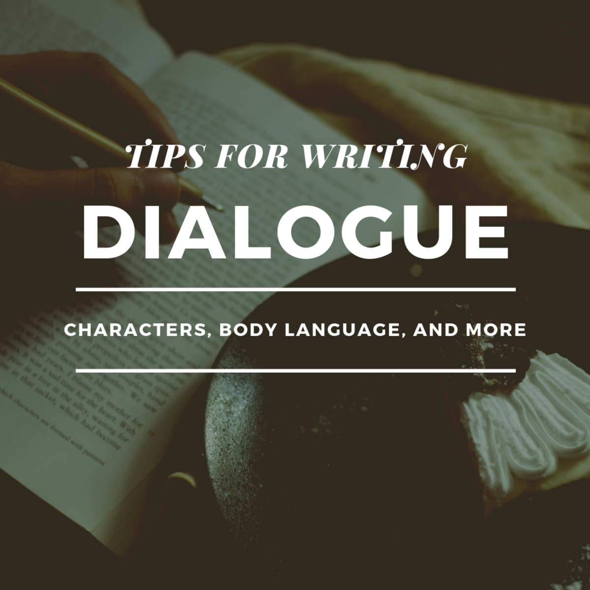 Creating Good Dialogue in Writing
