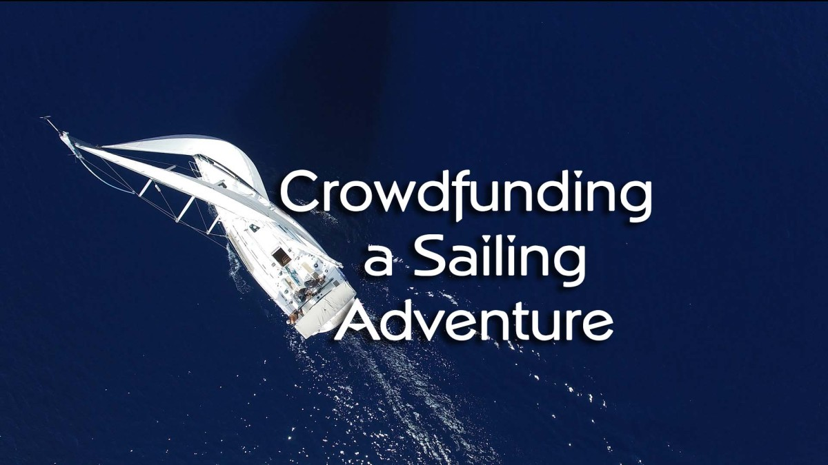 Crowdfunding a Sailing Adventure