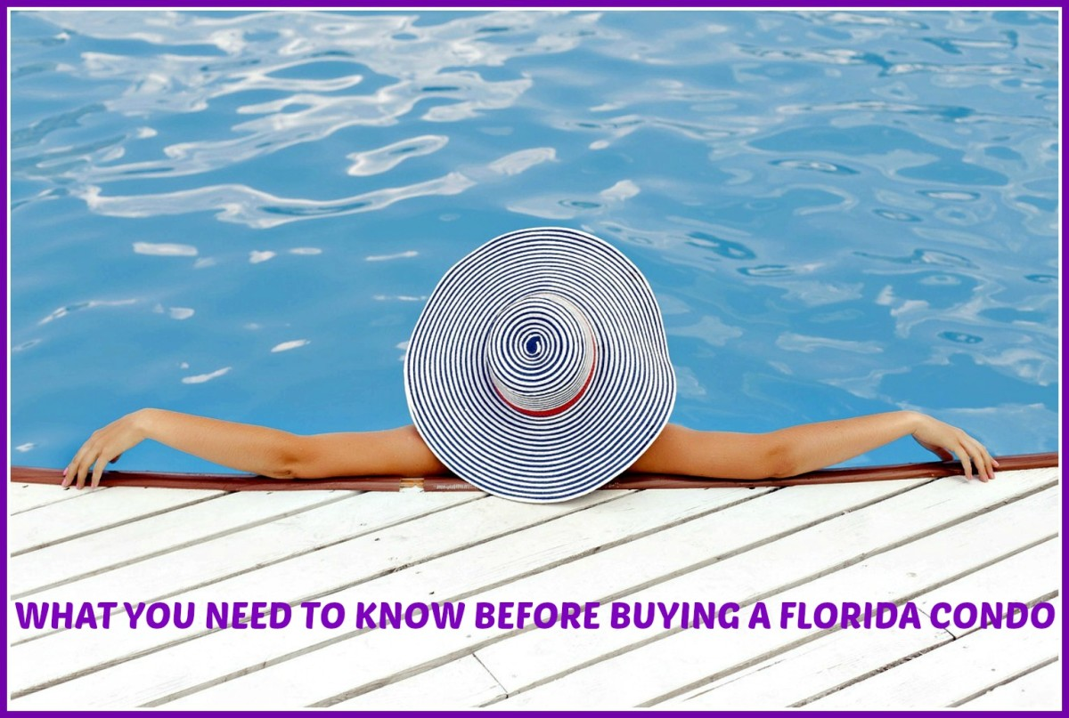 4 Important things you need to know before you decide to buy a condo in Florida.