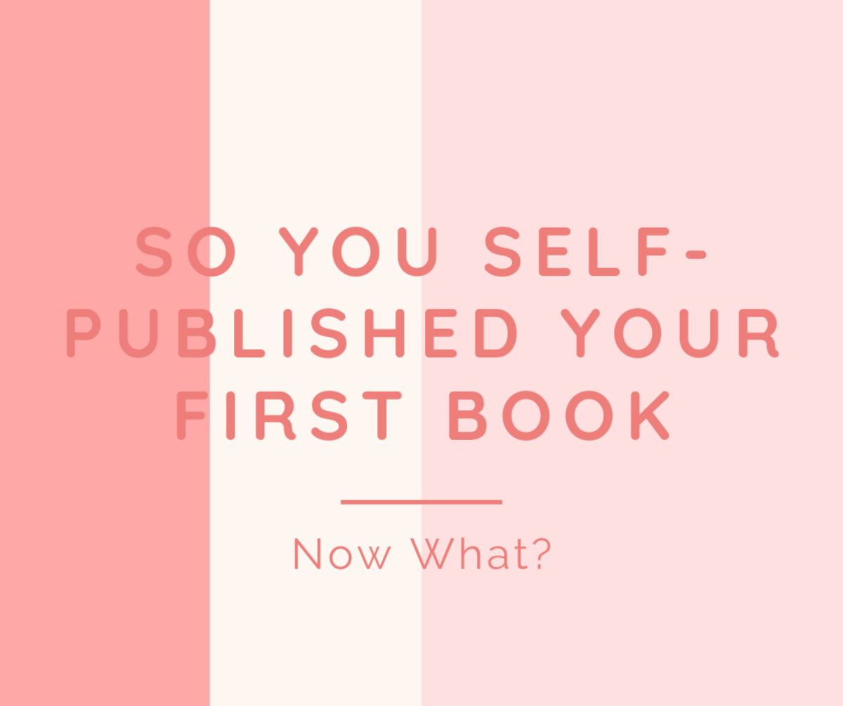 So You Self-Published Your First Book—Now What?