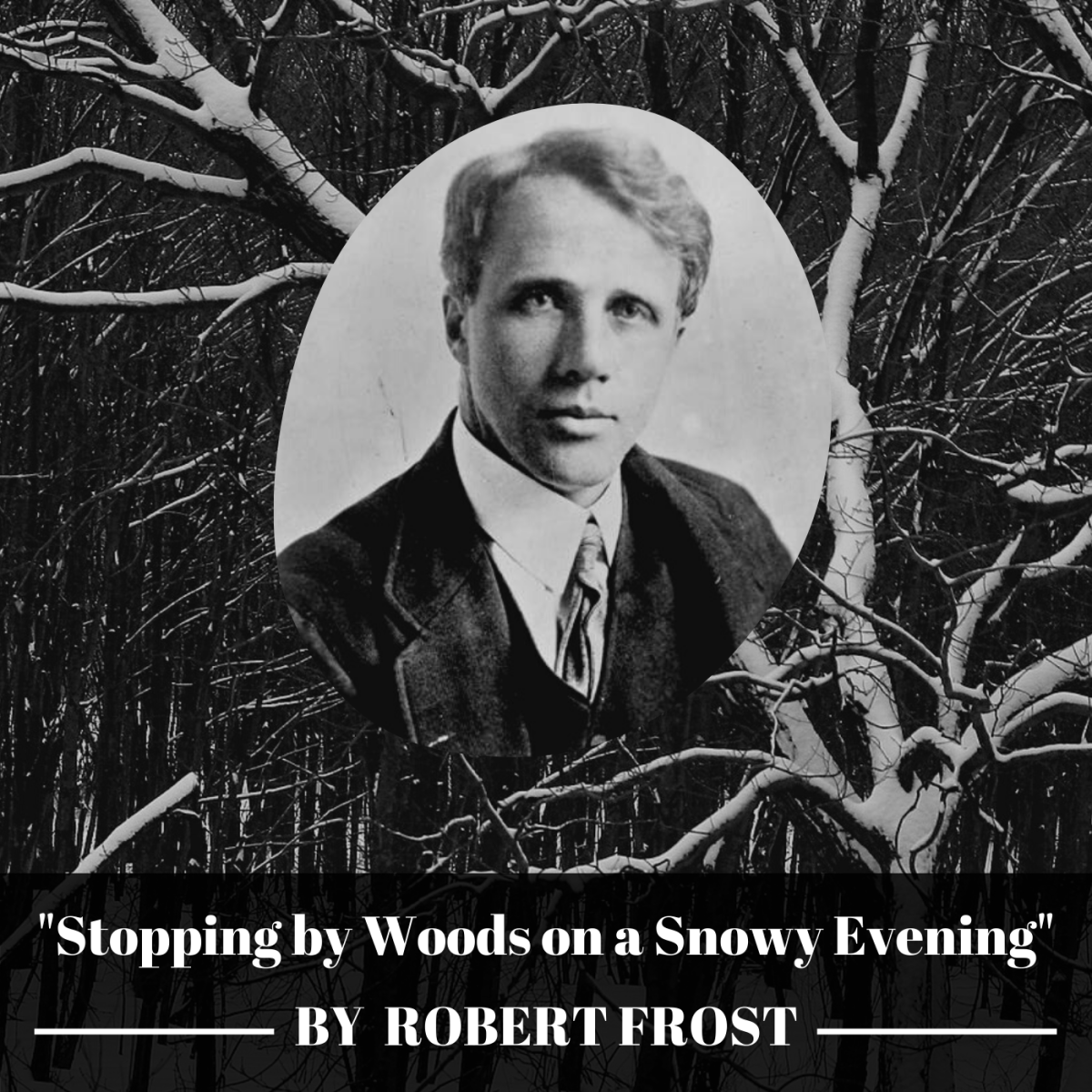"""Robert Frost's """"Stopping by Woods on a Snowy Evening"""" is one of the most beloved and mystifying poems in the American canon."""