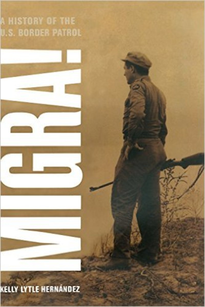 "Review: ""Migra!: A History of the U.S. Border Patrol"""