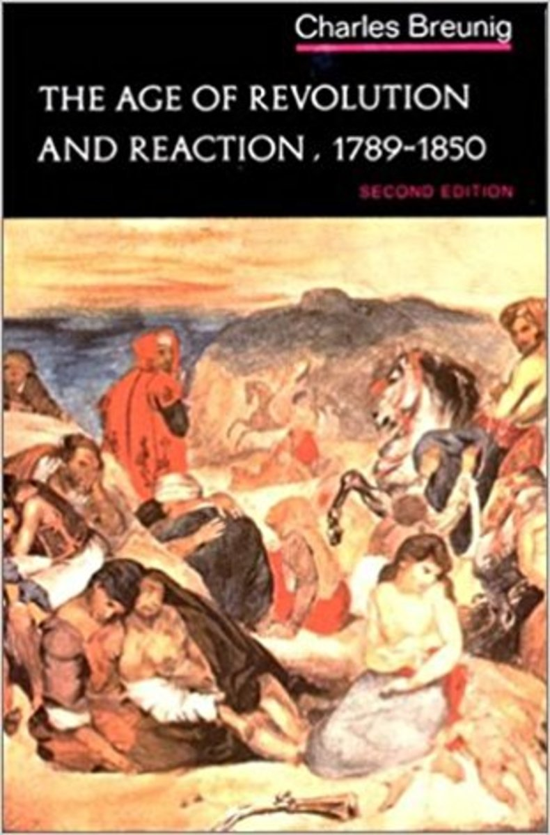 "Charles Breunig's ""The Age of Revolution and Reaction, 1789-1850."""