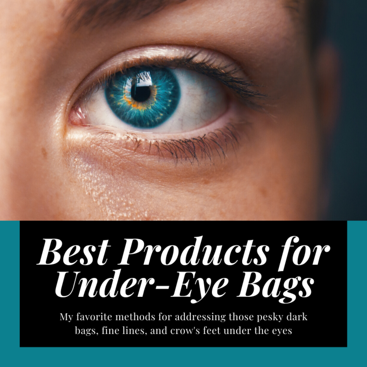 This article will share my two favorite products for reducing under-eye bags, fine lines, and crow's feet.