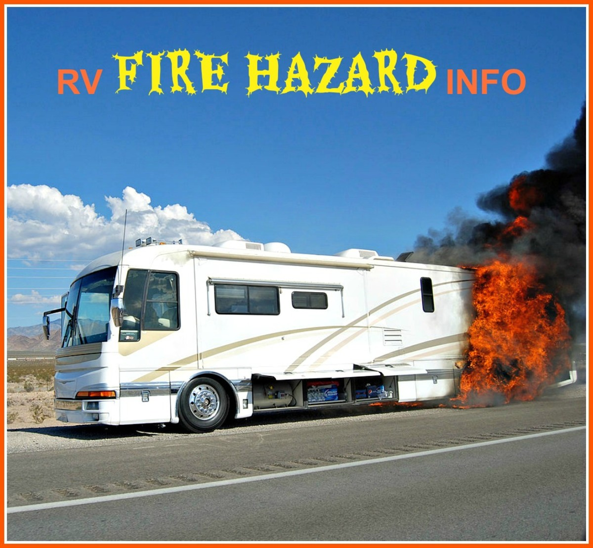 Learn the causes of RV fires, how to avoid them and what to do if your coach catches fire.