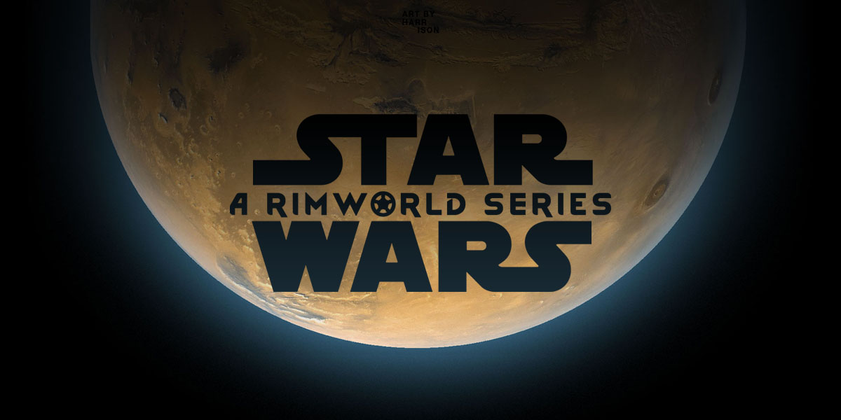 "Discover some Star Wars mods for ""Rimworld."""