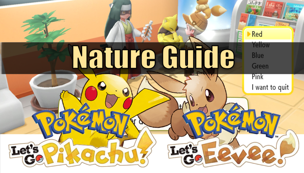 """Pokemon Let's Go"" Nature Guide"