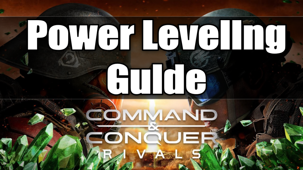 """Command & Conquer Rivals"" Power Leveling Guide"