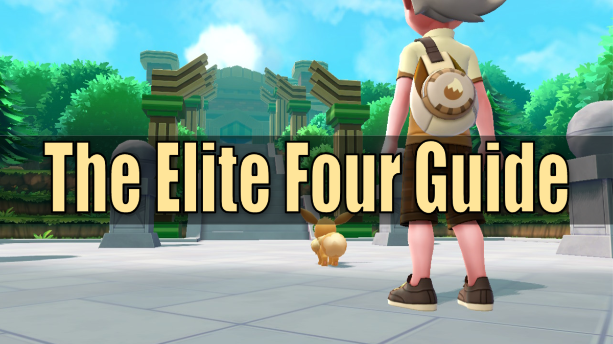 """Pokemon Let's Go"" Elite Four Guide"