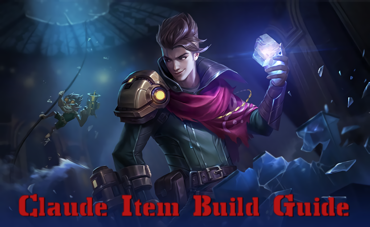 Mobile Legends Claude Item Build Guide