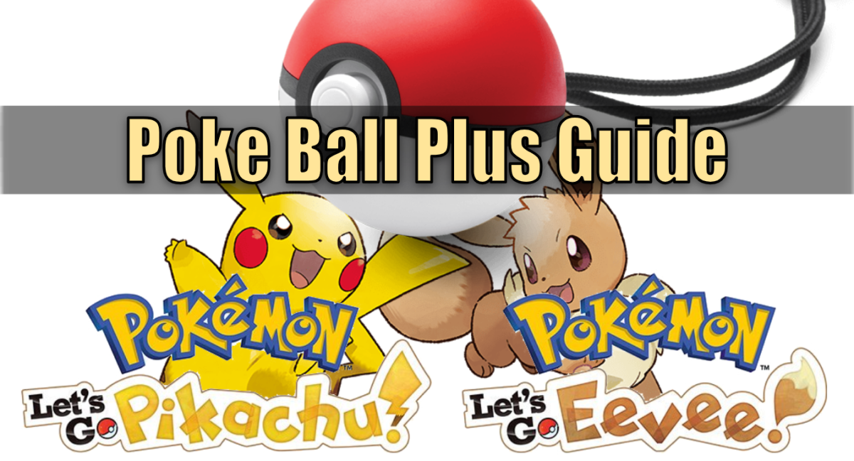 """Pokemon Let's Go"" Poke Ball Plus Guide"