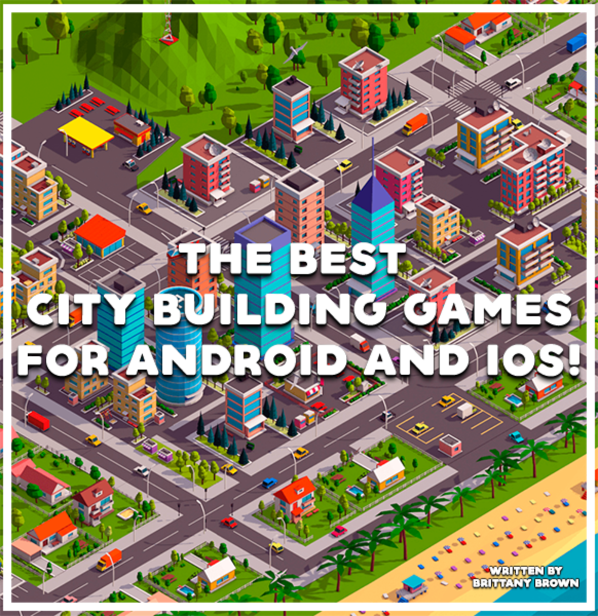 The Best City Building Games For Android And Ios Levelskip Video Games