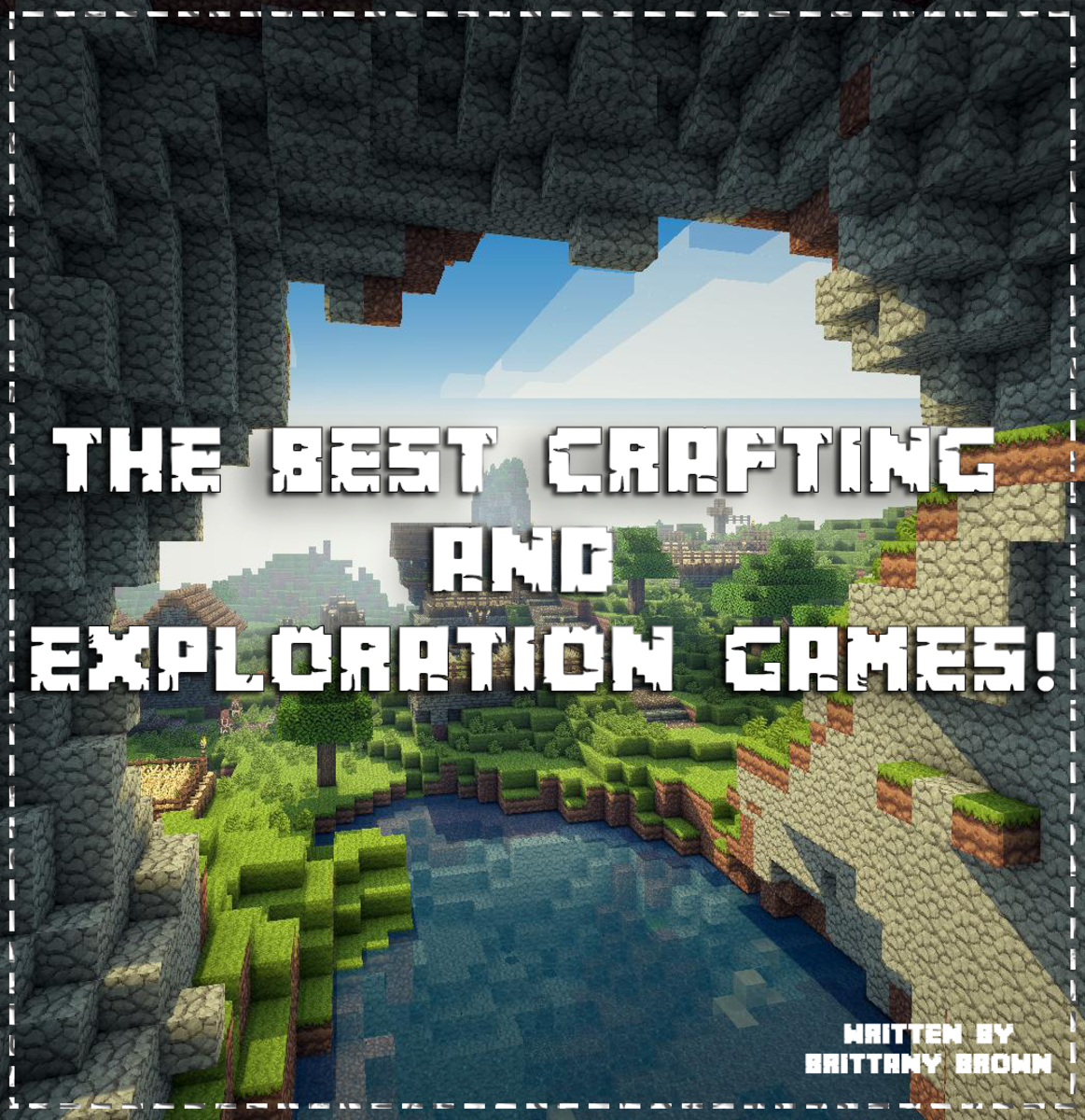 The best crafting, survival and exploration games for PC, Mac, Playstation, Xbox and Switch!