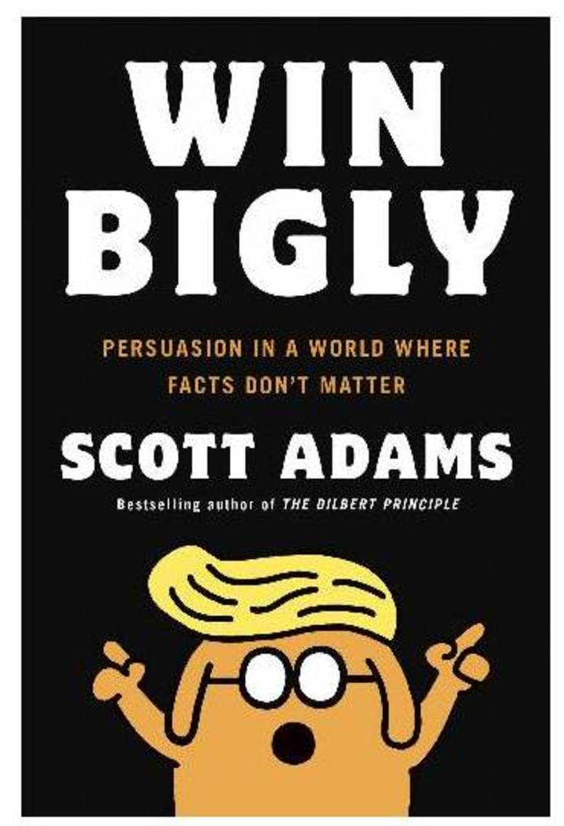 Win Bigly, A Book Review