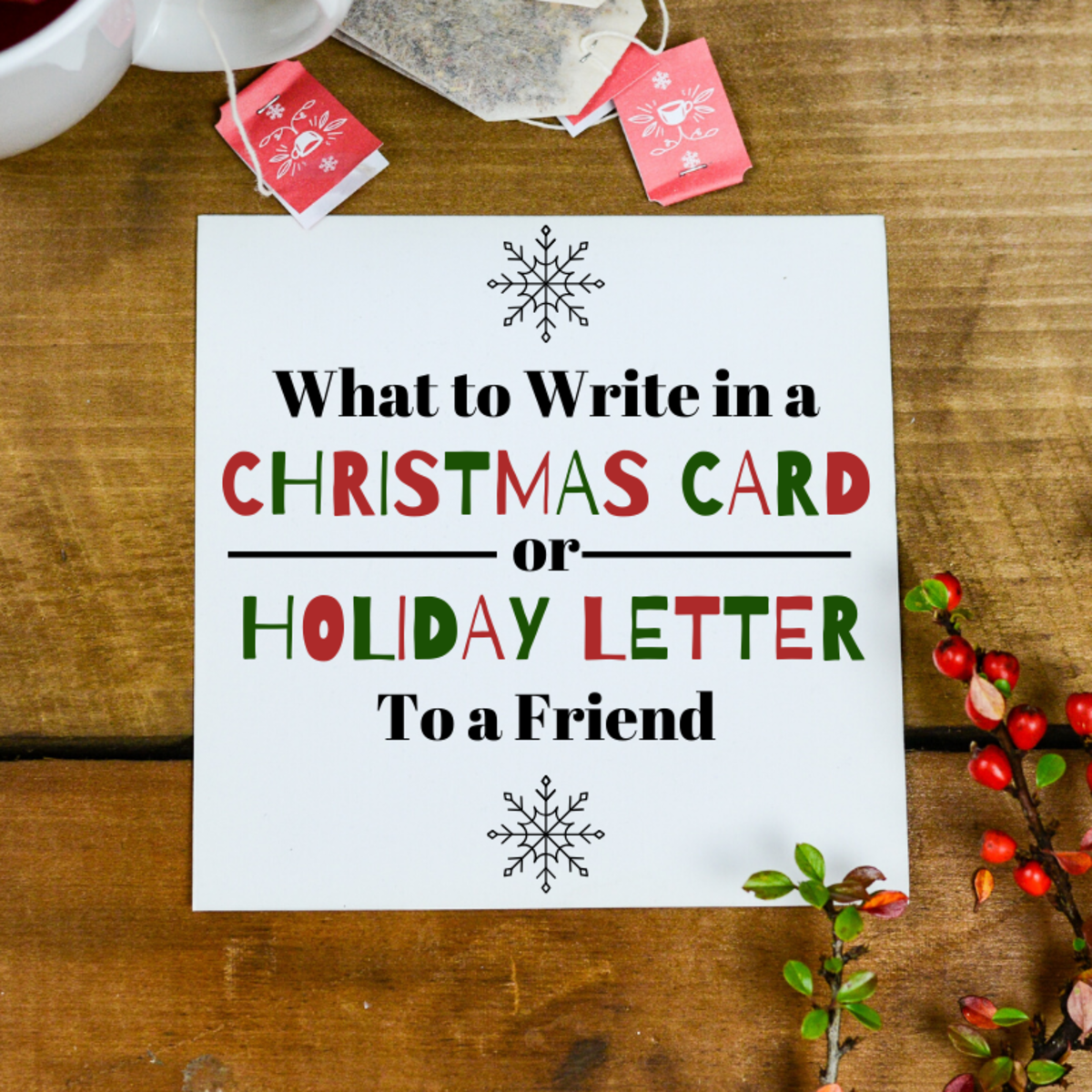 Cards and letters are great ways to connect with friends and family during the holidays. Use the examples, ideas, and tips in this article to craft a meaningful, heartfelt message.