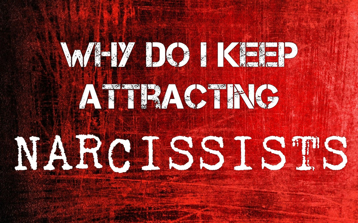 Why You Keep Attracting Narcissists