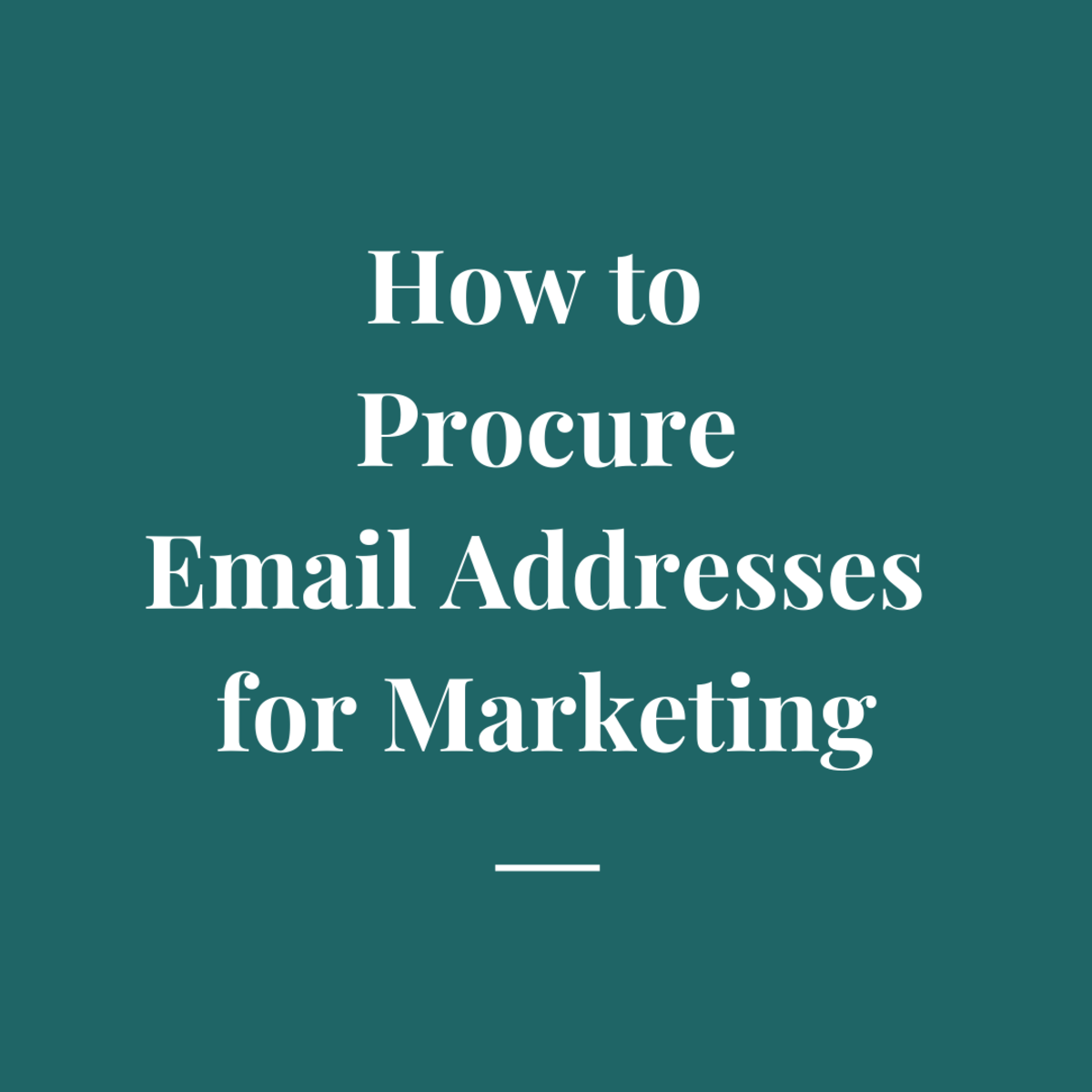 Learn how to procure email addresses legitimately.