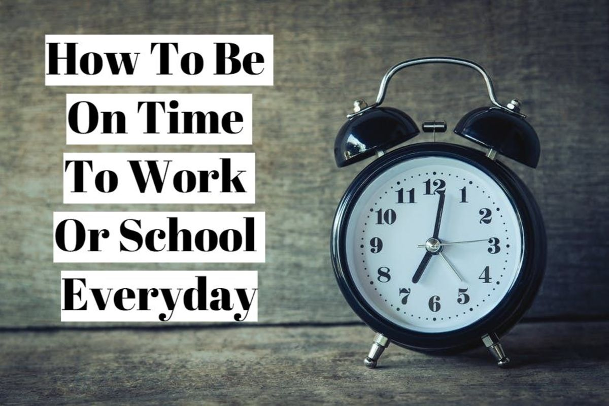 How to Be on Time to Work or School Everyday
