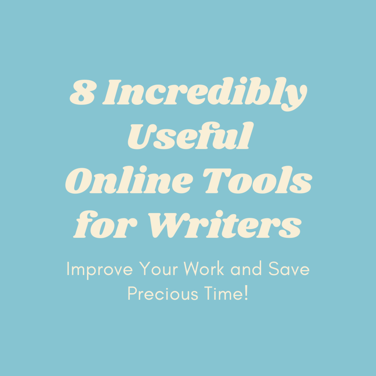 8 Incredibly Useful Online Tools for Writers