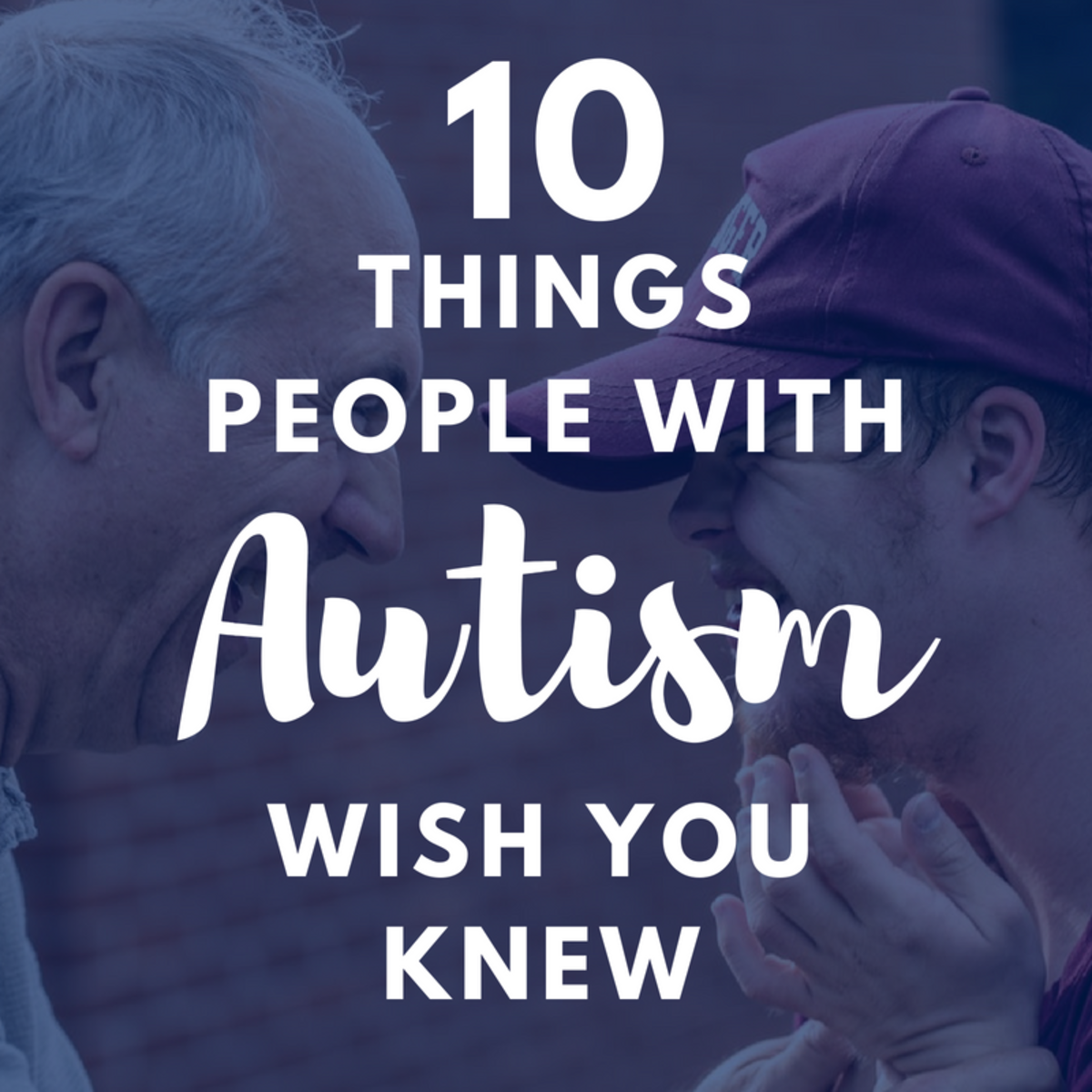 Autistic people are just like us—they just need a little more understanding.