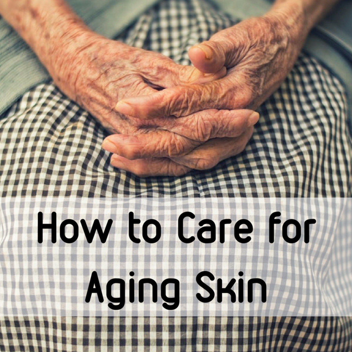 How to Care for Aging, Dry, Cracked, and Itching Skin
